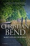 Christian Bend: A Novel