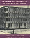 Cast Iron Architecture in America, Margot Gayle, 0393730158