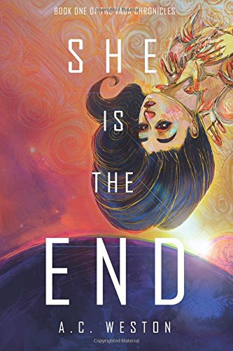 She Is the End (The Vada Chronicles) (Volume 1) pdf epub