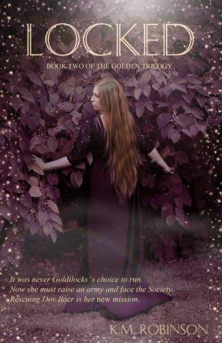 Locked (The Golden Trilogy) (Volume 2)