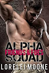 Alpha Squad: Friends & Foes: A Bear Shifter Paranormal Romance