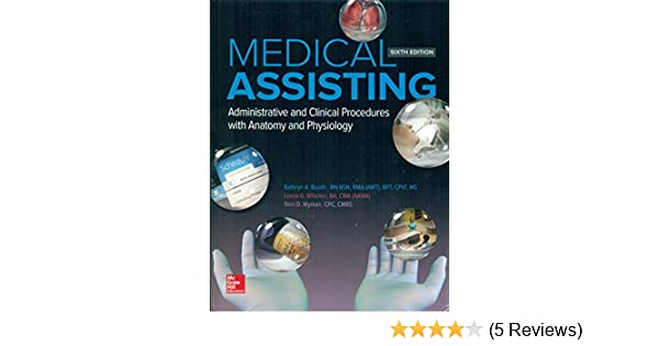 Medical assisting administrative and clinical procedures with medical assisting administrative and clinical procedures with anatomy and physiology kathryn booth 9781259197741 amazon books fandeluxe Choice Image