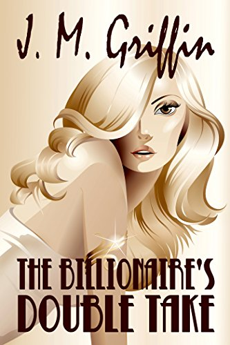The Billionaire's Double Take by [Griffin, J.M]