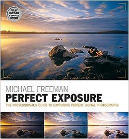 amazon perfect exposure photographer s eye professor of french