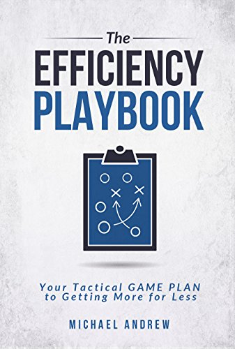 The Efficiency Playbook by Michael Andrew ebook deal