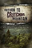 Return to Crutcher Mountain, Melinda Clayton, 0989572919
