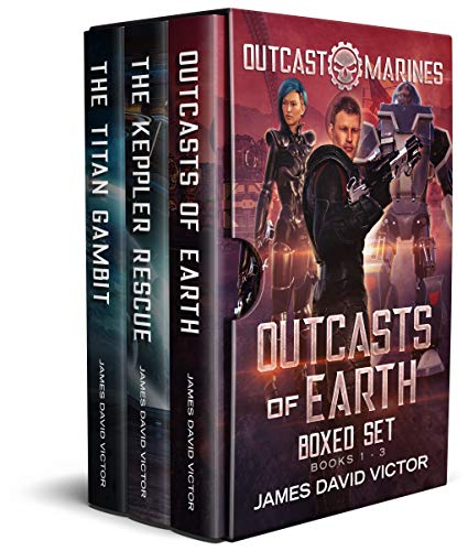 Outcasts of Earth Boxed Set: Outcast Marines Book 1-3 (Outcast Marines Omnibus 1) by [Victor, James David]