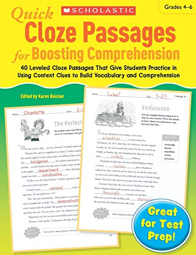 Quick Cloze Passages for Boosting Comprehension 4-6: 40 Leveled Cloze Passages That Give Students Practice in Using Context Clues to Build Vocabulary and Comprehension (Cloze Reading Comprehension)