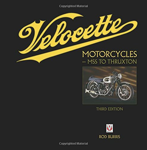 Velocette Motorcycles - MSS to Thruxton: New Third Edition
