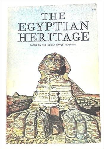 Egyptian Heritage: Based on the Edgar Cayce Readings, Lehner, Mark