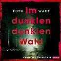 Im dunklen, dunklen Wald Hörbuch von Ruth Ware Gesprochen von: Julia Nachtmann