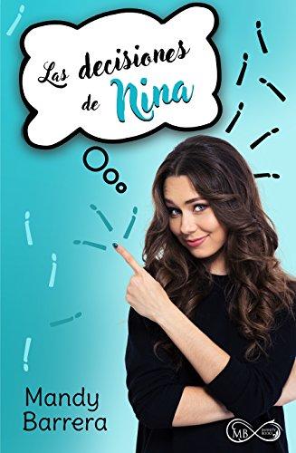 Las decisiones de Nina (El Mundo de Nina nº 2) (Spanish Edition)