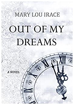 Out Of My Dreams by [Irace, Mary Lou]