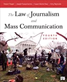 The Law of Journalism and Mass Communication, , 1452239983