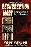 Resurrection Mary (Haunted Illinois)