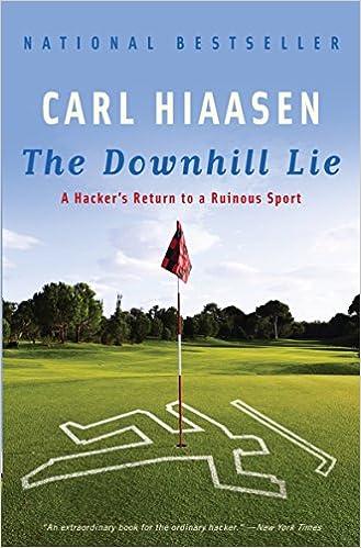 Amazon Fr The Downhill Lie A Hacker S Return To A Ruinous
