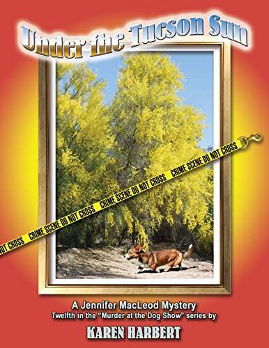 Under the Tucson Sun (Murder at the Dog Show Book 12)