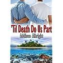 Til Death Do Us Part (Vows Book 1)