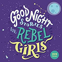 Good Night Stories for Rebel Girls 2019 Wall Calendar