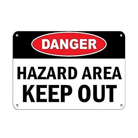 No dream Danger Hazardous Area Keep out Hazardous Area ...