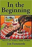 In the Beginning, Jon Remmerde, 0595159672