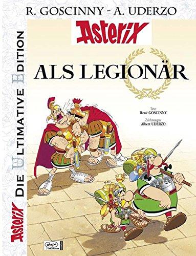 Die ultimative Asterix Edition 10: Asterix als Legionär (Asterix Die Ultimative Edition, Band 10)