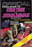 The Official Price Guide to Star Trek and Star Wars Collectibles