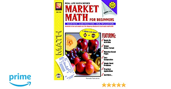 Amazon.com : Market Math For Beginners: Addition, Subtraction ...