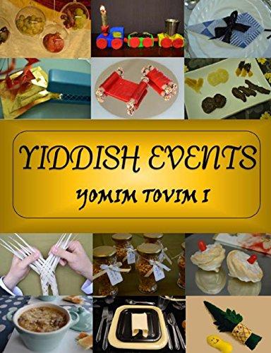 Yiddish Events: Yomim Tovim 1 (Yom Tov Series) by Chani Klein