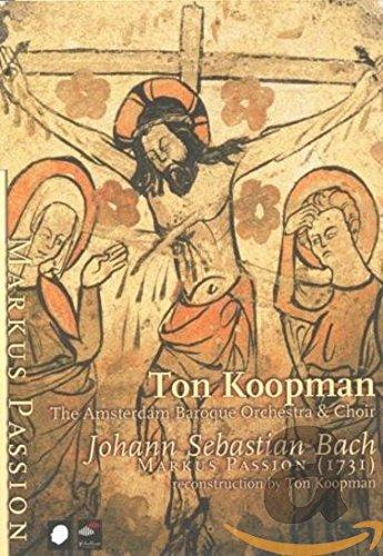 Bach   St  Mark Passion   York  Pregardien  Agnew  Landauer  Kooij  Mertens  Koopman  Amsterdam Baroque Orchestra