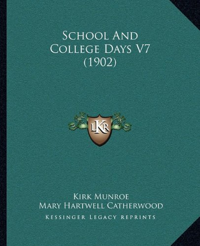 Read Online School And College Days V7 (1902) pdf epub