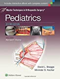 img - for Master Techniques in Orthopaedic Surgery: Pediatrics book / textbook / text book