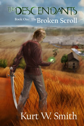 The Descendants Book One: The Broken Scroll by [Smith, Kurtis]