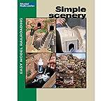Simple Scenery (Easy Model Railroading)