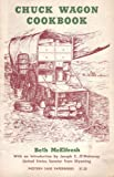 Chuck Wagon Cookbook, Beth McElfresh, 0804000425