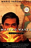 Making Waves, Mario Vargas Llosa, 0140275568