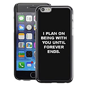 A-type Arte & diseño plástico duro Fundas Cover Cubre Hard Case Cover para Apple (4.7 inches!!!) iPhone 6 / 6S (Being With You Love Black White Inspiring)