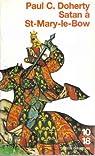 Les enquêtes de Sir Hugh Corbett, tome 1 : Satan à St-Mary-le-Bow par Doherty