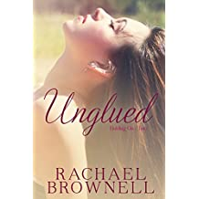 Unglued (Holding On Book 2)