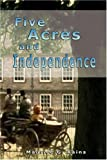 Five Acres and Independence, Maurice Kains, 9562914461