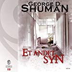 Et andet syn (Sherry Moore 4) | George D. Shuman