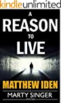 A Reason to Live (A Marty Singer Myst...