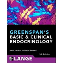 Greenspan's Basic and Clinical Endocrinology, Ninth Edition