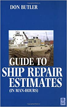 A Guide to Ship Repair Estimates in Man Hours