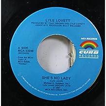 LYLE LOVETT 45 RPM SHE'S NO LADY / PONTIAC