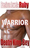 Warrior (Precious Jewels Book 2)