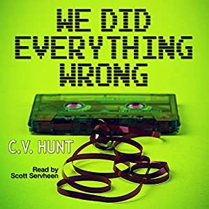 We Did Everything Wrong Audiobook