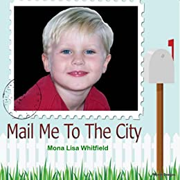 Mail Me To The City (Mountain Children Book 1)