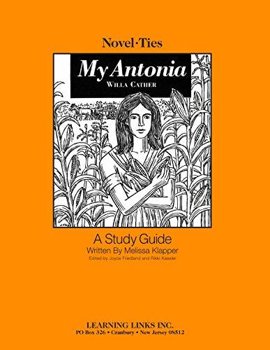 My Antonia: Novel-Ties Study Guide