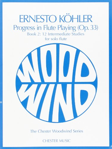 Progress in Flute Playing Op. 33 - Book 2: 12 Intermediate Studies for Solo Flute